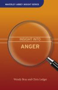 Insight Into Anger (Waverley Abbey Insight Series)