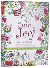 Cups of Joy - Coloring & Craft (Adult Coloring Books Series)