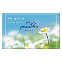 Magnet With a Message: With God All Things Are Possible (Matt 19:26)