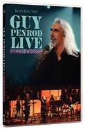 Guy Penrod Live Hymns and Worship