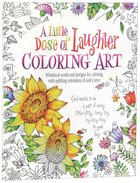 Adult Coloring Book: A Little Dose of Laughter Coloring Art
