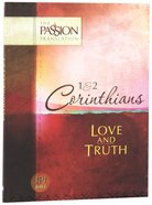 TPT 1 & 2 Corinthians: Love and Truth (Black Letter Edition)