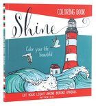 Adult Coloring Book: Shine (Lighthouse)