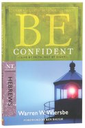 Be Confident (Hebrews) (Be Series)
