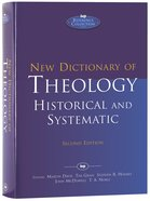 New Dictionary of Theology: Historic and Systematic (2nd Edition)