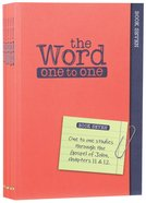 John 11-17 (Pack Three) (#03 in The Word One To One Series)