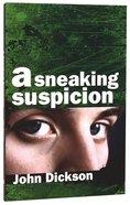 A Sneaking Suspicion (5th Edition)