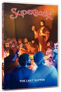 Last Supper, the - the King of Kings Becomes the Servant of All (#10 in Superbook Dvd Series Season 01)