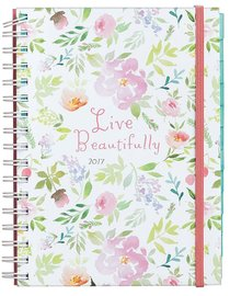 2017 Monthly/Weekly Planner: Live Beautifully (Floral Print) (Sadie Robertson Gift Products Series)