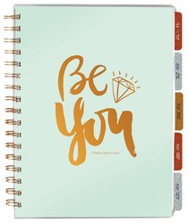 2017 Planner: Be You 18-Month Agenda Planner (Pale Blue/Gold Writing) (Sadie Robertson Gift Products Series)