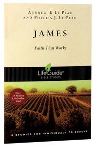 James (Lifeguide Bible Study Series)