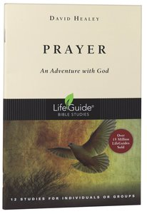 Prayer (Lifeguide Bible Study Series)
