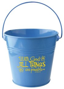 Gift Buckets: With God All Things Are Possible (Light Blue)