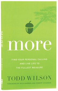 More: Find Your Personal Calling and Live Life to the Fullest Measure