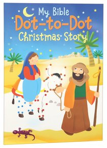 My Bible Dot-To-Dot: Christmas Story (Complete With Stickers)