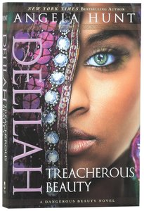 Delilah - Treacherous Beauty (#03 in A Dangerous Beauty Novel Series)