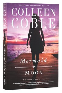 Mermaid Moon (#02 in A Sunset Cove Novel Series)
