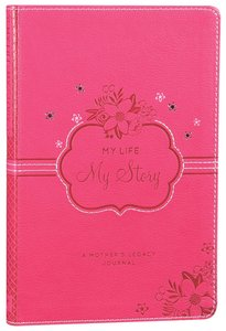 Journal: My Life My Story Pink Luxleather