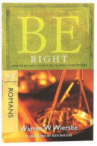 Be Right (Romans) (Be Series)