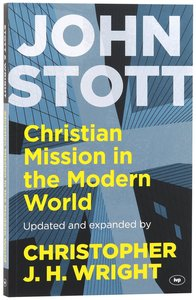 Christian Mission in the Modern World (And Expanded)