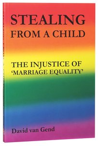 Stealing From a Child: The Injustice of Marriage Equality