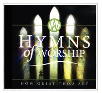 Hymns of Worship: How Great Thou Art