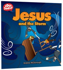 Jesus and the Storm (Lost Sheep Series)
