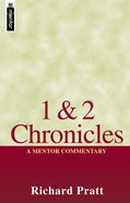 1st & 2nd Chronicles (Mentor Commentary Series)