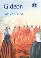 Gideon, Soldier of God (Bibletime Series)