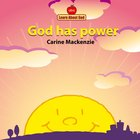 God Has Power (Learn About God Series)