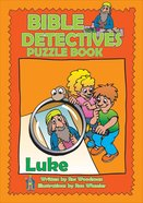 Luke (Puzzle Book) (Bible Detectives Series)