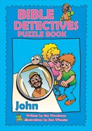 John (Puzzle Book) (Bible Detectives Series)