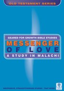 Messenger of Love (Geared For Growth Old Testament Series)