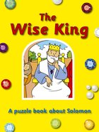 The Wise King (Puzzle & Learn Series)