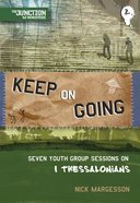 Keep on Going (#02 in Junction Tnt Ministries Series)