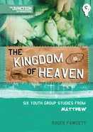 Kingdom of Heaven (#05 in Junction Tnt Ministries Series)