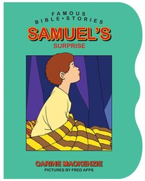 Samuels Surprise (Famous Bible Stories Series)