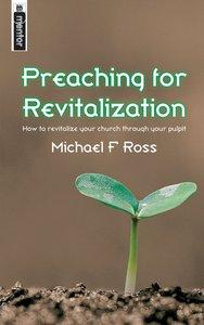 Preaching For Revitalization