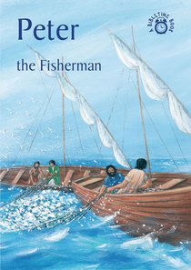 Peter, the Fisherman (Bibletime Series)