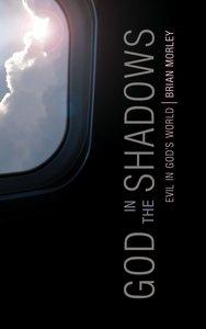 God in the Shadows: Evil in Gods World