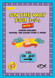 Prayer, Easter & Peter (On The Way Series)