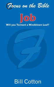Job (Focus On The Bible Commentary Series)