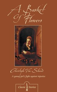 The Basket of Flowers (Classic Fiction Series)