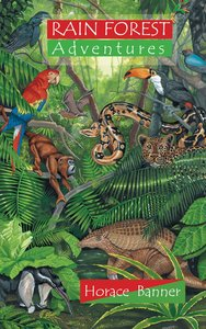 Rainforest Adventures (Adventures Series)