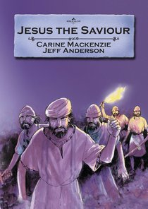 Jesus the Saviour (Bible Alive Series)
