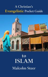 A Christians Evangelistic Pocket Guide to Islam