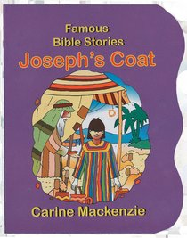 Josephs Coat (Famous Bible Stories Series)