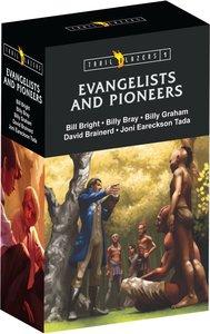 Evangelists & Pioneers (Box Set #01) (Trailblazers Series)
