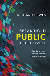 Speaking in Public Effectively