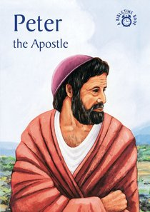 Peter, the Apostle (Bibletime Series)